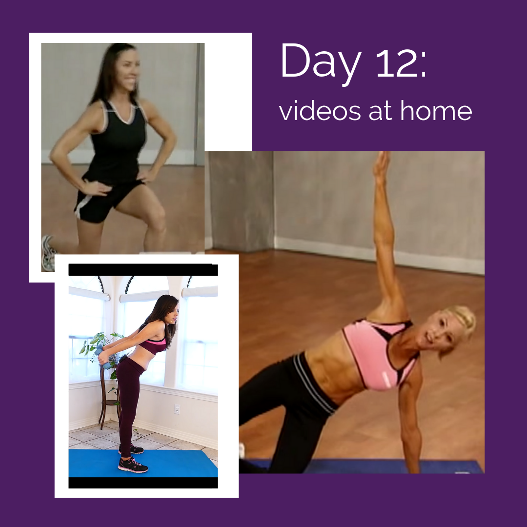 Day 12 – Exercise challenge:  videos @ home