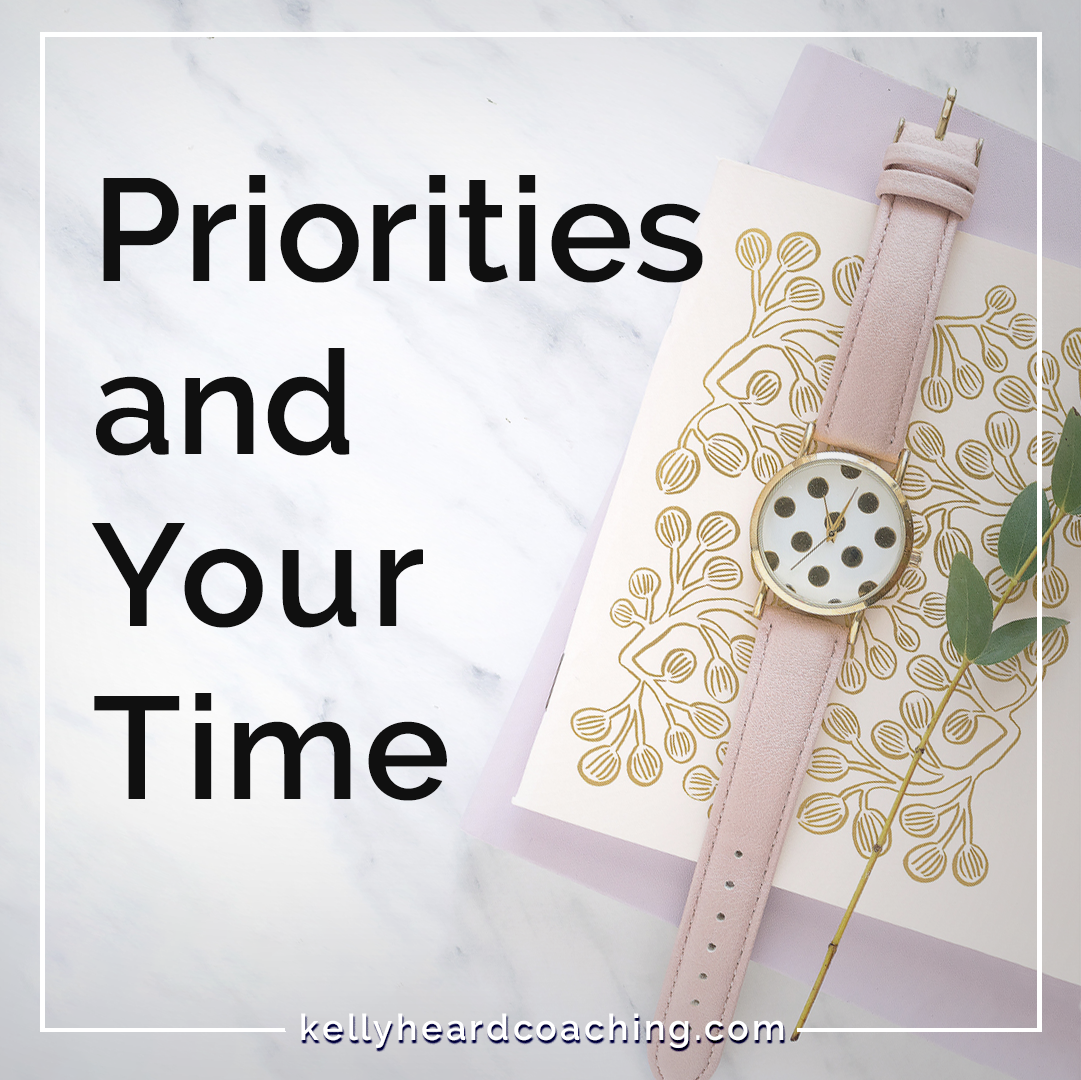 priorities and your time kelly heard coaching pretty watch on note card