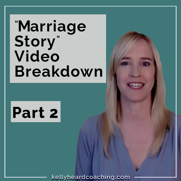 Mariage Story video breakdown Part 2 Kelly Heard Coaching